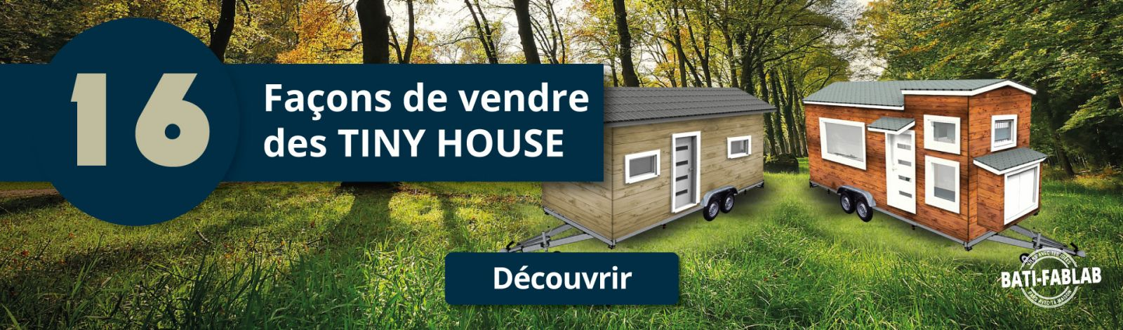 16 façons de vendre des TINY HOUSE