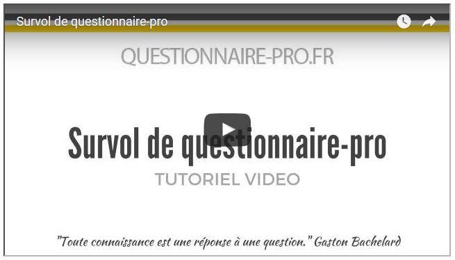 Vidéo Survol de questionnaire-pro